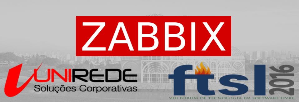 Palestras sobre Zabbix em Curitiba na FTSL 2016