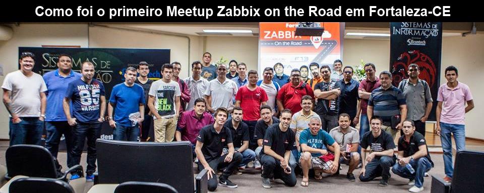 Como foi o primeiro meetup Zabbix on the Road em Fortaleza-CE
