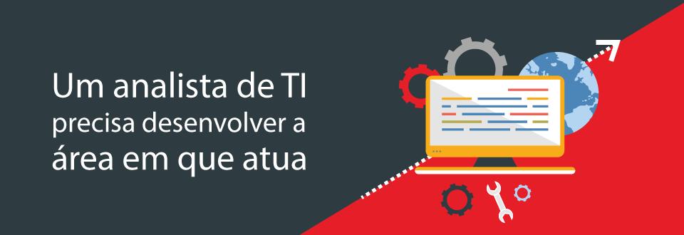 Melhoria contínua: Como um analista pode desenvolver a sua área de TI?