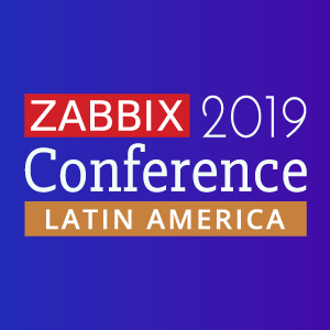 Zabbix Conference LatAm 2019 @ Porto Alegre