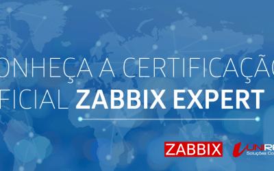 CONHEÇA A CERTIFICAÇÃO OFICIAL ZABBIX EXPERT 4.0