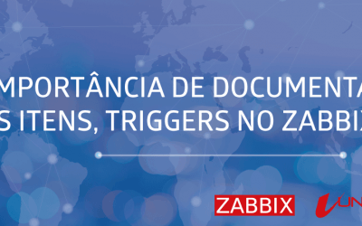 A IMPORTÂNCIA DE DOCUMENTAR OS ITENS, NO ZABBIX