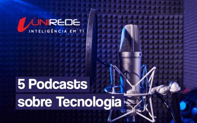 5 podcasts para você que deseja aprender mais sobre TI